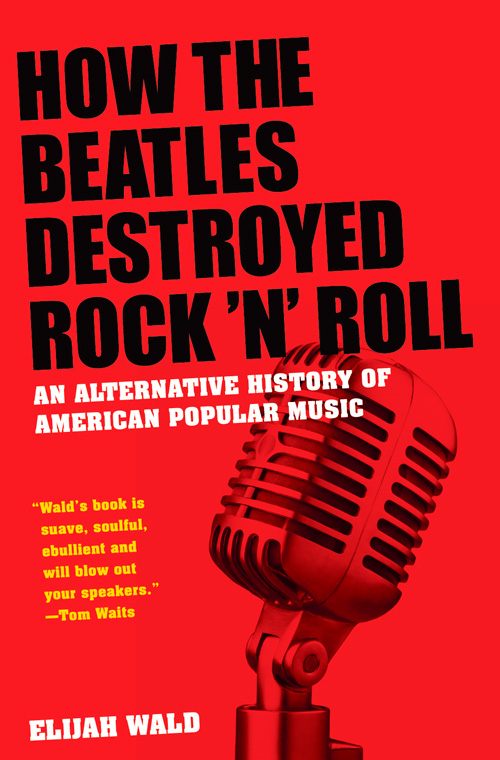 Book review for How the Beatles Destroyed Rock 'n' Roll