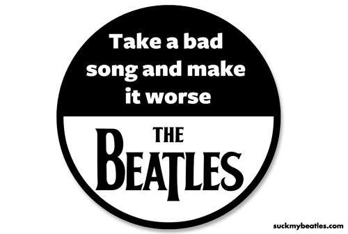 The beatles make bad music